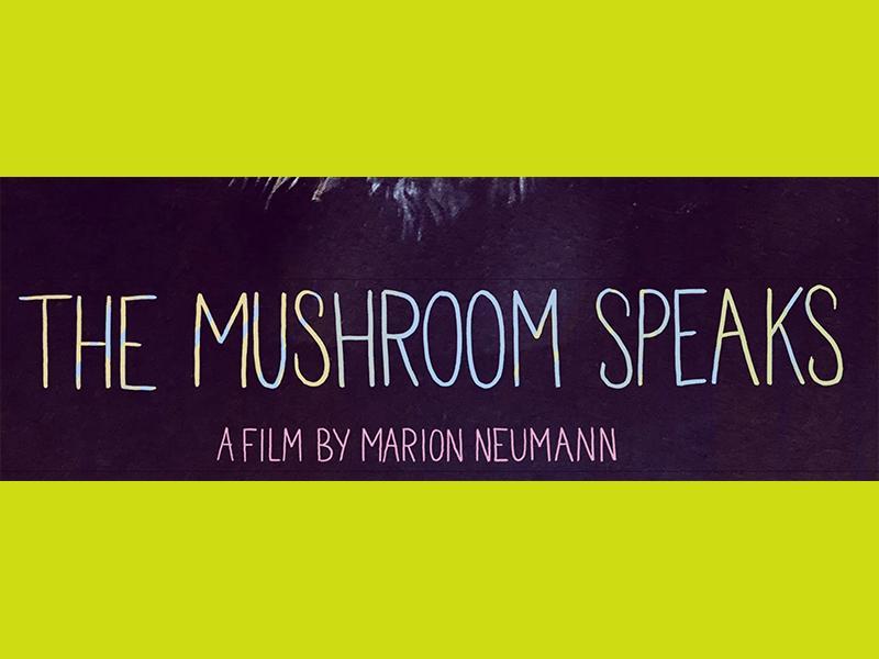 THE MUSHROOMS SPEAKS